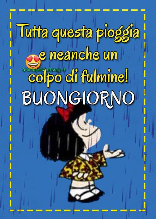Buongiorno con la pioggia con Mafalda