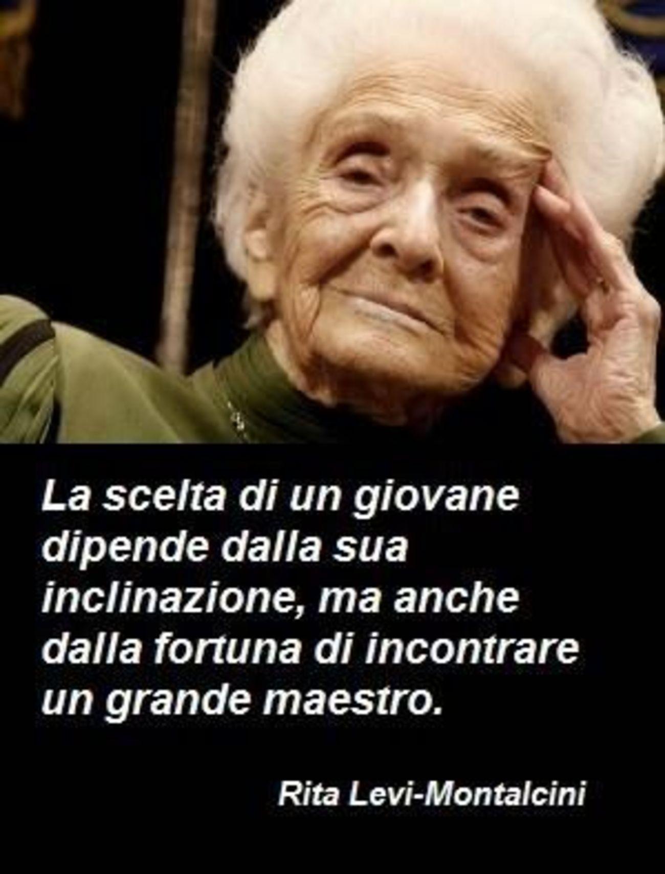 Frasi Rita Levi Montalcini - ImmaginiWhatsapp.it