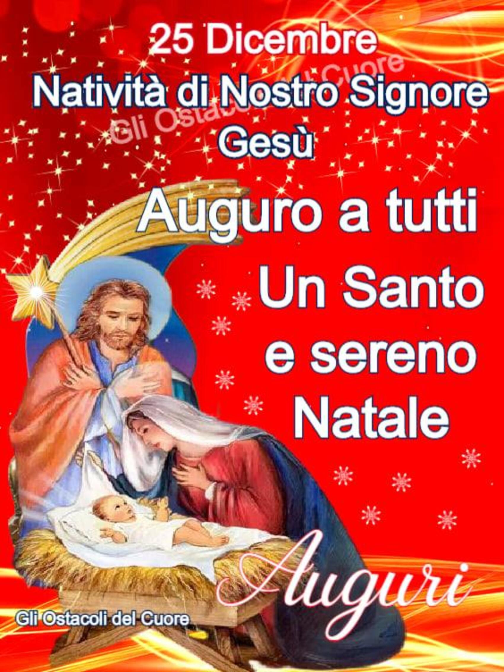 25 Dicembre Natività di Nostro Signore Gesù